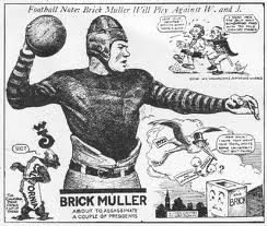 Muller ranks as one of  the Bears' all-time greatest athletes.